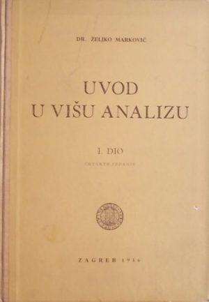 Marković: Uvod u višu analizu: dio prvi