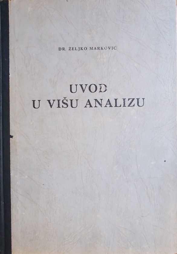 Marković: Uvod u višu analizu 1