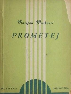 Matković: Prometej