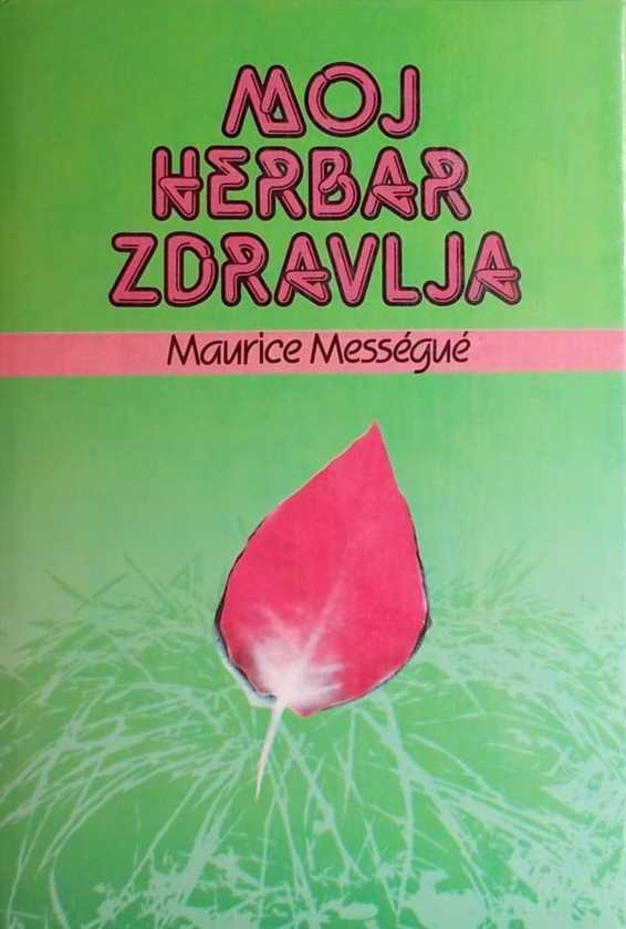 Messegue-Moj herbar zdravlja