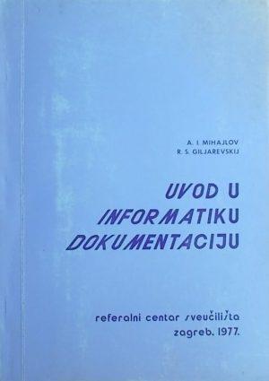 Mihajlov, Giljarevskij: Uvod u informatiku