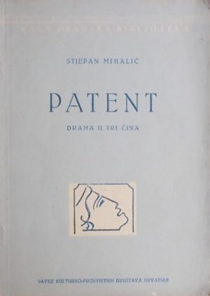 Mihalić: Patent (drama u 3 čina)