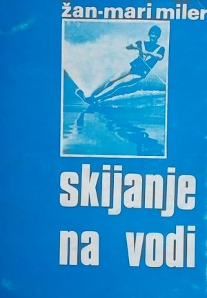 Miler-Skijanje na vodi