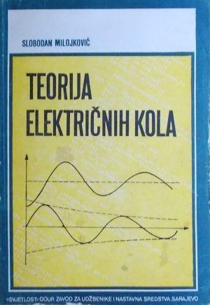 Milojković: Teorija električnih kola