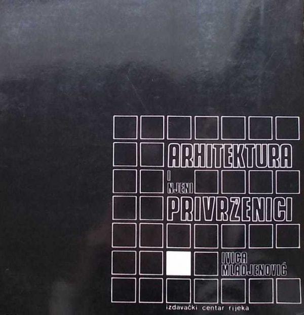 Mladjenović-Arhitektura i njeni privrženici