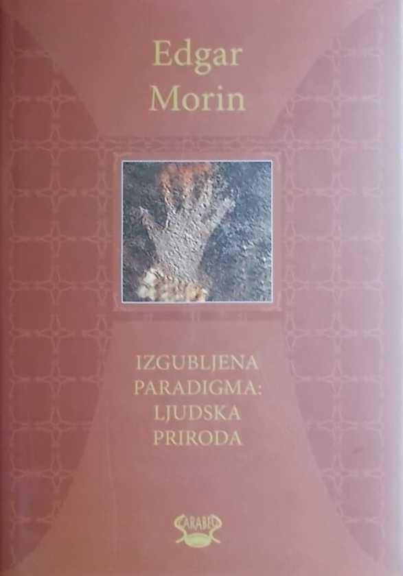 Morin: Izgubljena paradigma