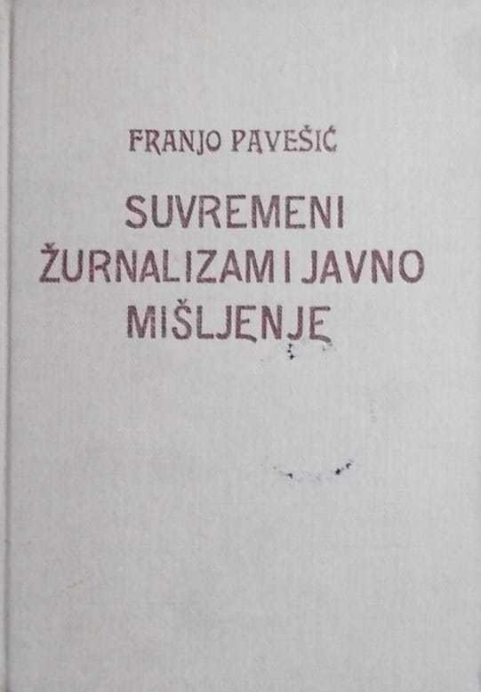 Pavešić-Suvremeni žurnalizam i javno mišljenje