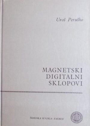 Peruško: Magnetski digitalni sklopovi