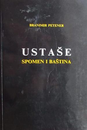 Petener-Ustaše: spomen i baština