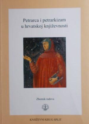 Petrarca i petrarkizam u hrvatskoj književnosti