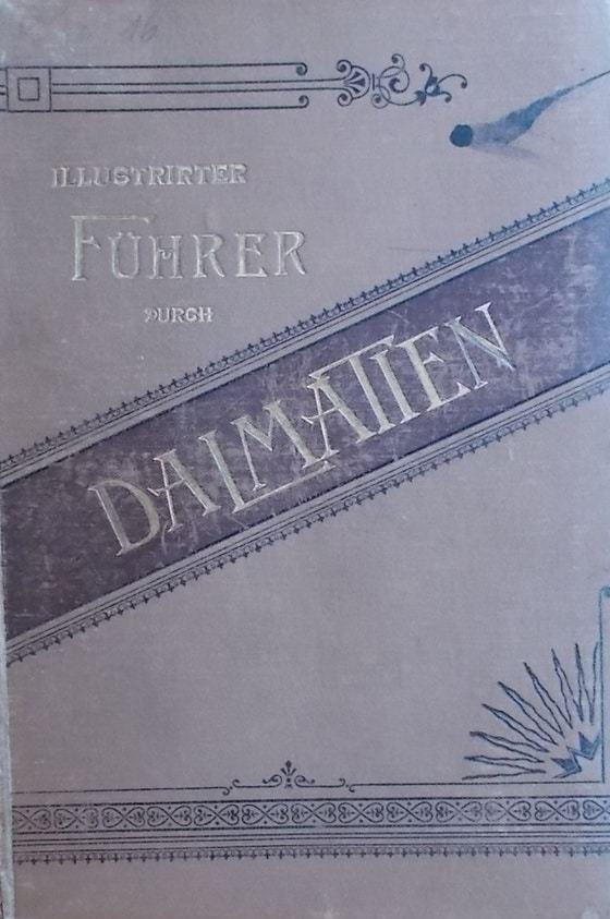 Illustrirter Fuhrer durch Dalmatien