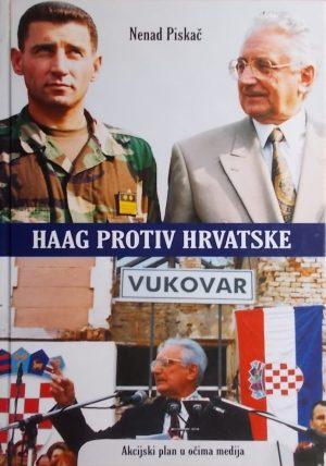 Piskač: Haag protiv Hrvatske