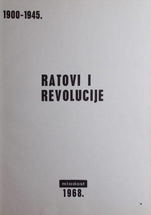 Ratovi i revolucije 1900-1945.