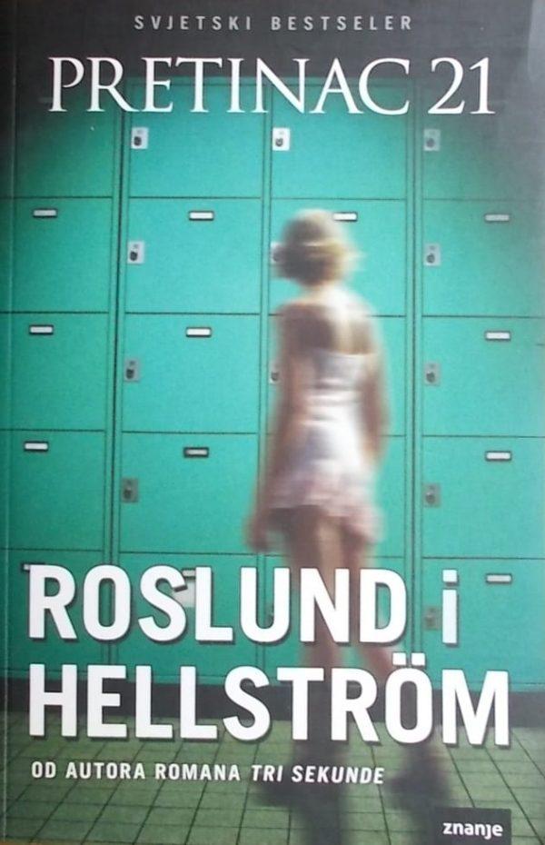 Roslund i Hellström: Pretinac 21