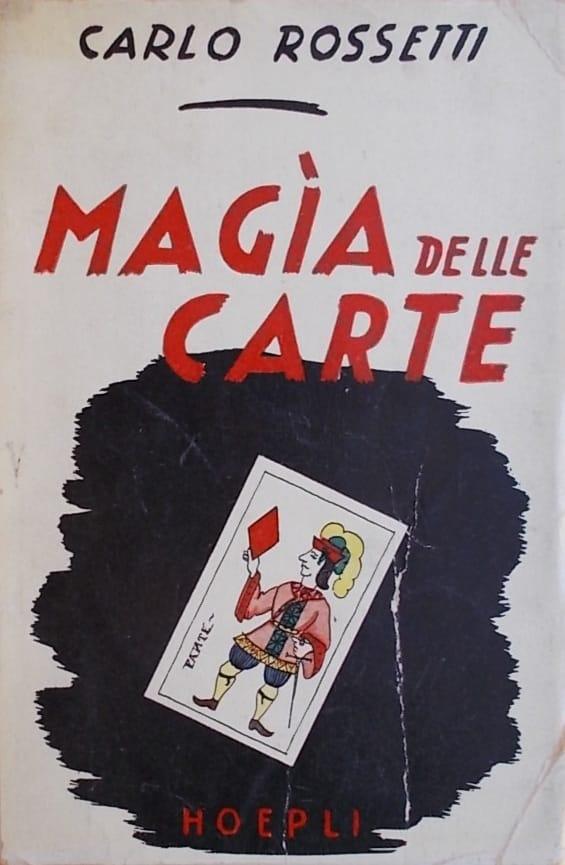 Rossetti-Magia delle carte