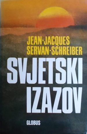 Servan-Schreiber: Svjetski izazov