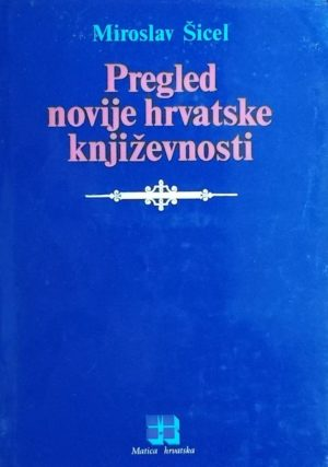 Šicel-Pregled novije hrvatske književnosti