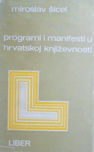 Šicel-Programi i manifesti u hrvatskoj književnosti