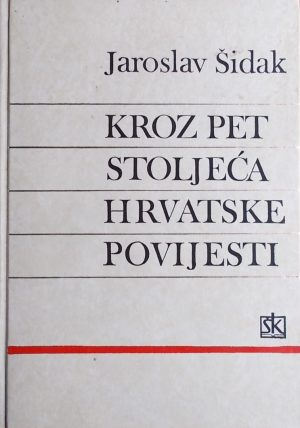 Šidak: Kroz pet stoljeća hrvatske povijesti