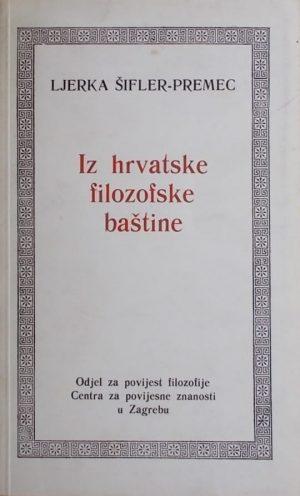Šifler-Premec: Iz hrvatske filozofske baštine