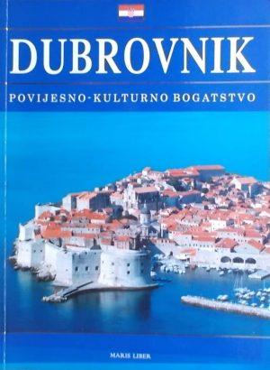 Šimundić-Bendić: Dubrovnik: povijesno-kulturno bogatstvo