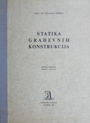 Širola: Statika građevnih konstrukcija II