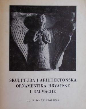 Skulptura i arhitektonska ornamentika Hrvatske i Dalmacije