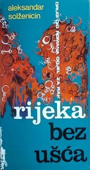 Solženicin: Rijeka bez ušća