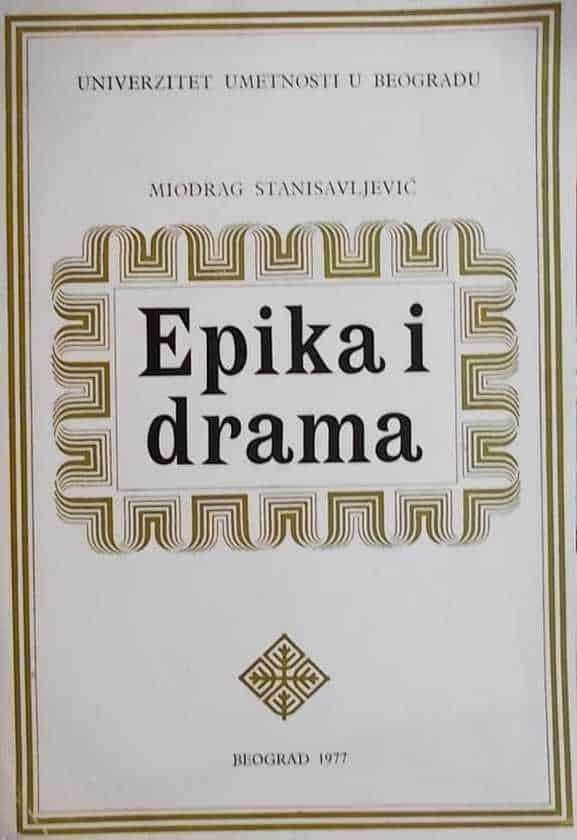 Stanisavljević-Epika i drama