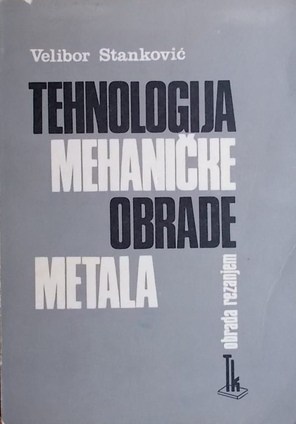 Stanković: Tehnologija mehaničke obrade metala