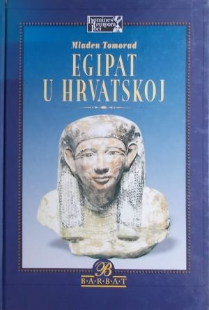 Tomorad: Egipat u Hrvatskoj