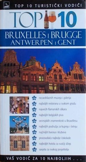 Top 10 Bruxelles Brugge Antwerpen i Gent