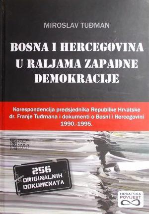 Tuđman: Bosna i Hercegovina u raljama zapadne demokracije