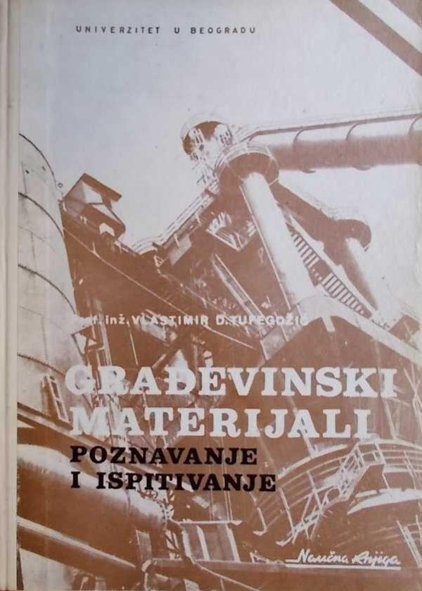 Tufegdžić: Građevinski materijali - poznavanje i ispitivanje