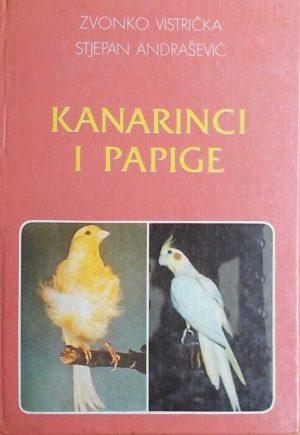 Vistrička, Andrašević: Kanarinci i papige