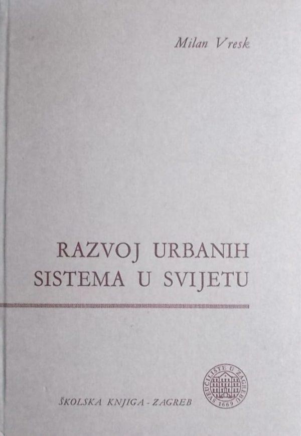 Vresk: Razvoj urbanih sistema u svijetu