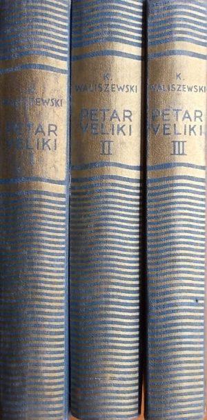 Waliszewski: Petar Veliki 1-3