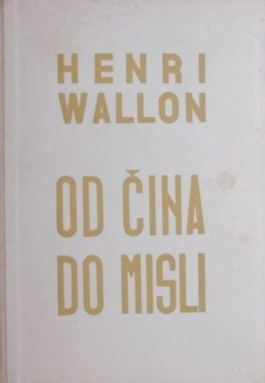 Wallon-Od čina do misli