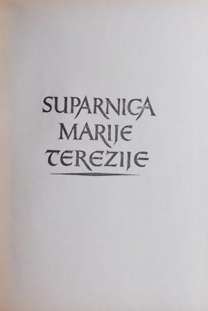 Zagorka: Suparnica Marije Terezije