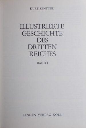 Zentner: Illustrierte Geschichte des Dritter Reiches