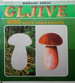 600 gljiva naših krajeva