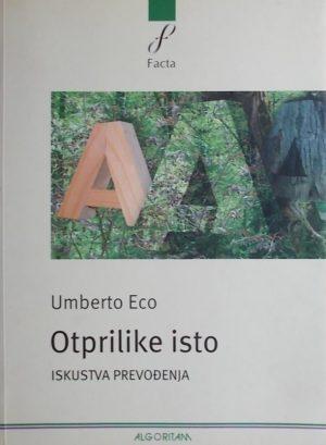 Eco: Otprilike isto: iskustva prevođenja