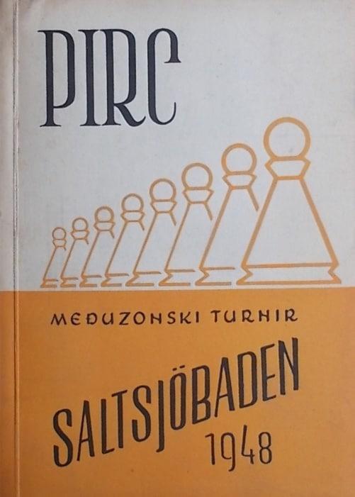 Pirc: Međuzonski turnir Saltsjobaden 1948