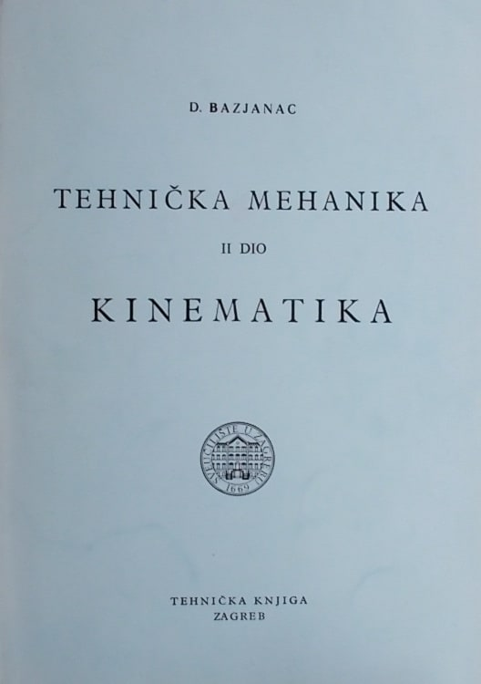 Bazjanac: Tehnička mehanika: kinematika