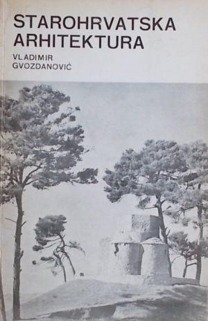 Gvozdanović-Starohrvatska arhitektura