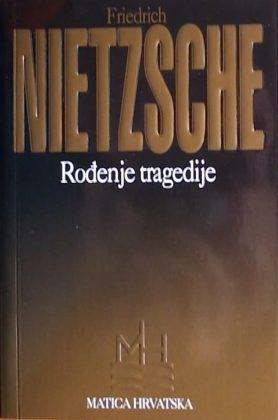 Nietzsche-Rođenje tragedije