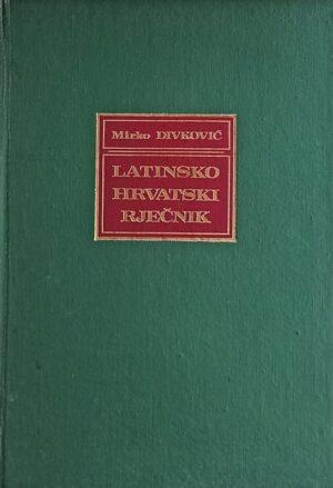 Divković: Latinsko-hrvatski rječnik za škole