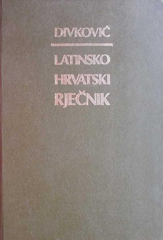 Divković-Latinsko-hrvatski rječnik