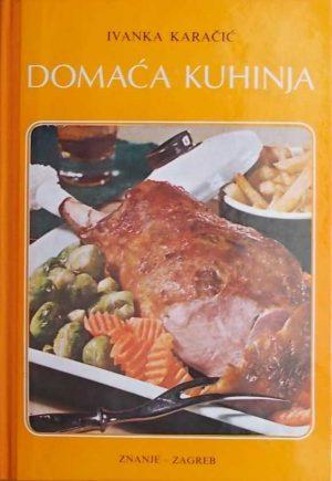 Karačić: Domaća kuhinja