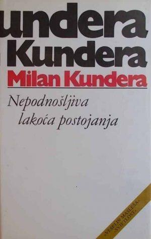 Kundera-Nepodnošljiva lakoća postojanja
